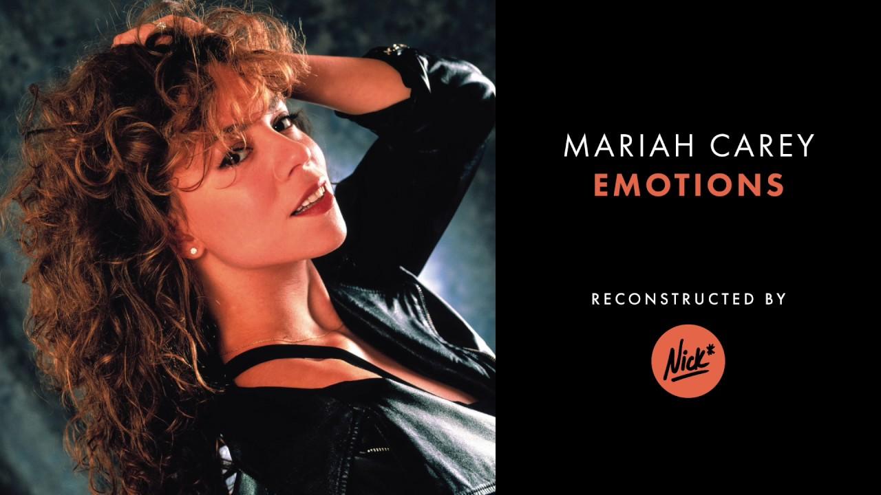 Mariah Carey - Emotions (Nick* Redux) - YouTube