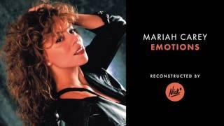 Mariah Carey - Emotions (Nick* Redux)