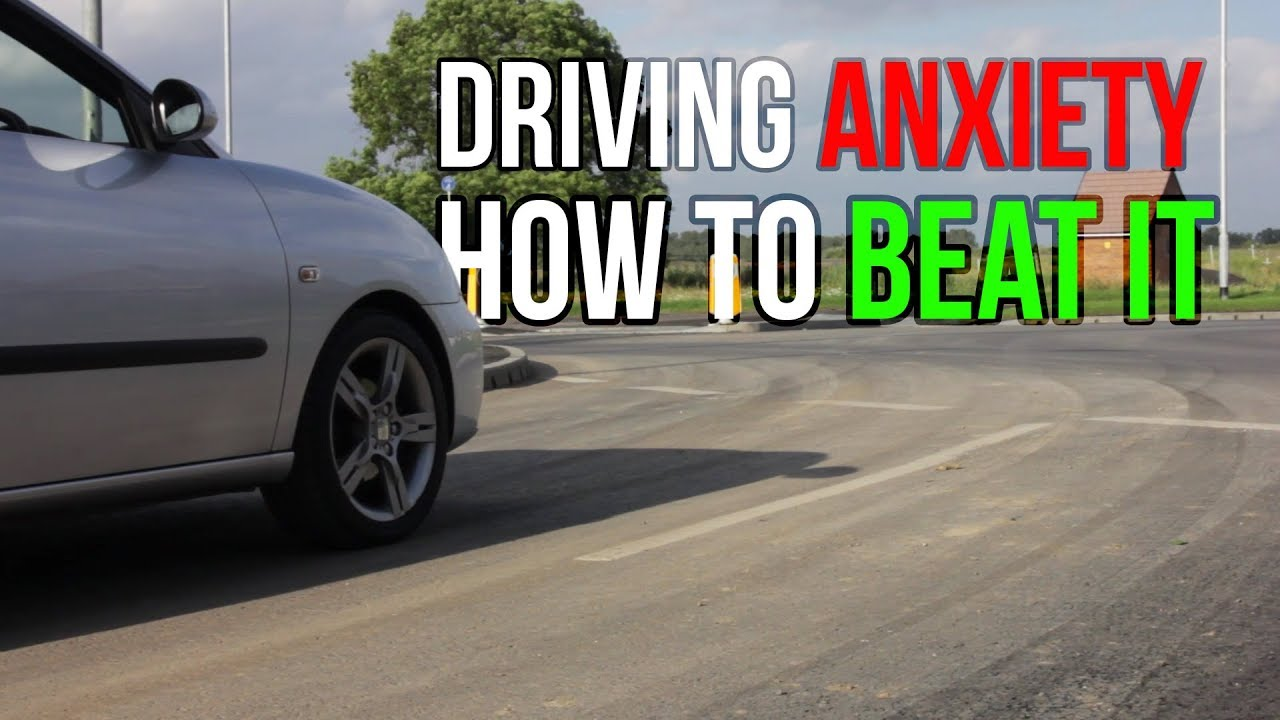 Fear Of Driving >> What To Do If You Re Scared Or Anxious Of Driving Driving Fear Help