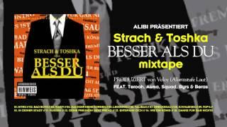 Strach & Toshka - BESSER ALS DU // Mix