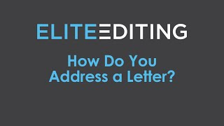 How to Address a Letter