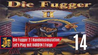 Let's Play Die Fugger 2 | schwerer Auftrag Glaube | 014
