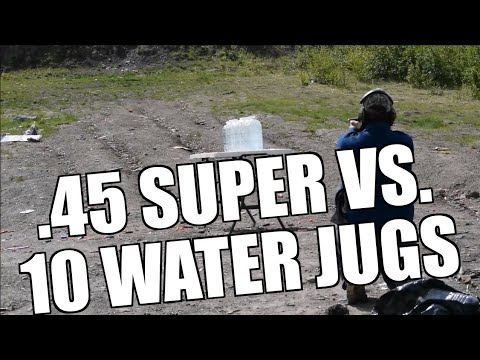 .45 Super Vs 10 Water Jugs