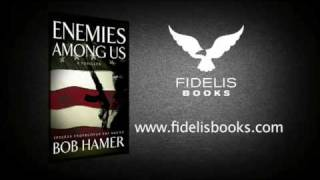 Enemies Among Us by Bob Hamer - Trailer Narration-Ed Mace