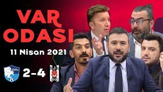 BB Erzurumspor 2-4 Beşiktaş - Ertem Şener ile VAR Odası - 11 Nisan 2021
