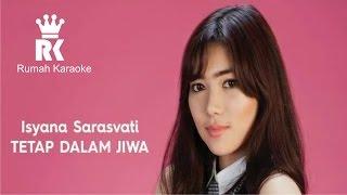 Isyana Sarasvati   Tetap dalam jiwa   Acoustic Cover Karaoke lirik