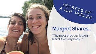 "Gut Feeler Secrets - Margret Shares ""the most precious lesson I"