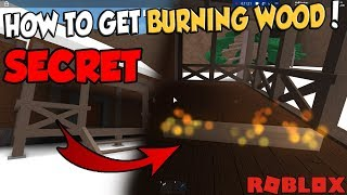 How to get BURNING WOOD!! Roblox Lumber Tycoon 2
