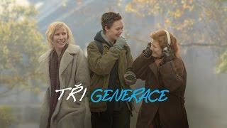 Tři generace (Three Generations) - oficiální trailer - v kinech od 29.9.2016