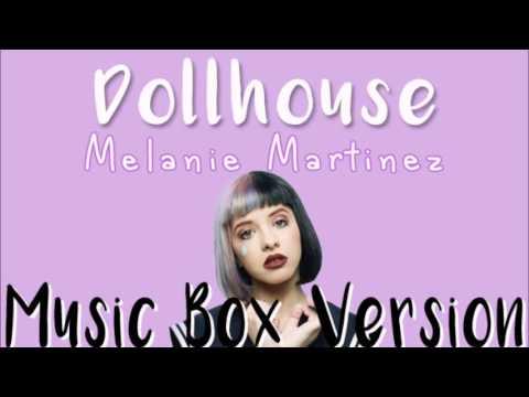 Melanie Martinez - Dollhouse (Music Box Version)