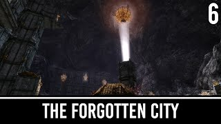 Skyrim Mods: The Forgotten City - Part 6