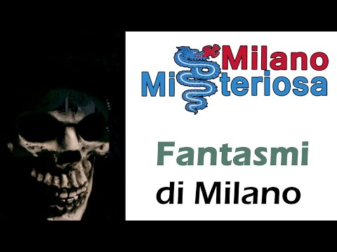 Mistero Fantasmi Di Milano: Milano Misteriosa 👻💀🎃