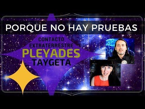 Porque No Hay Pruebas? Contacto Extraterrestre con la Raza Taygetana de los Pleyades
