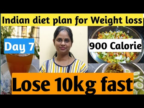 Indian diet plan for weight loss | 900 calorie diet day 7 | How to lose weight fast?