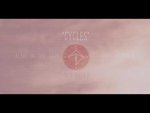 Alive In The Dark - Cycles