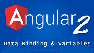 angular 2 for beginners tutorial 5 data binding and variables
