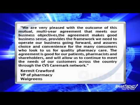 News Update: CVS Caremark Corp. & Walgreen Co. Announce Agreement on Pharmacy Program