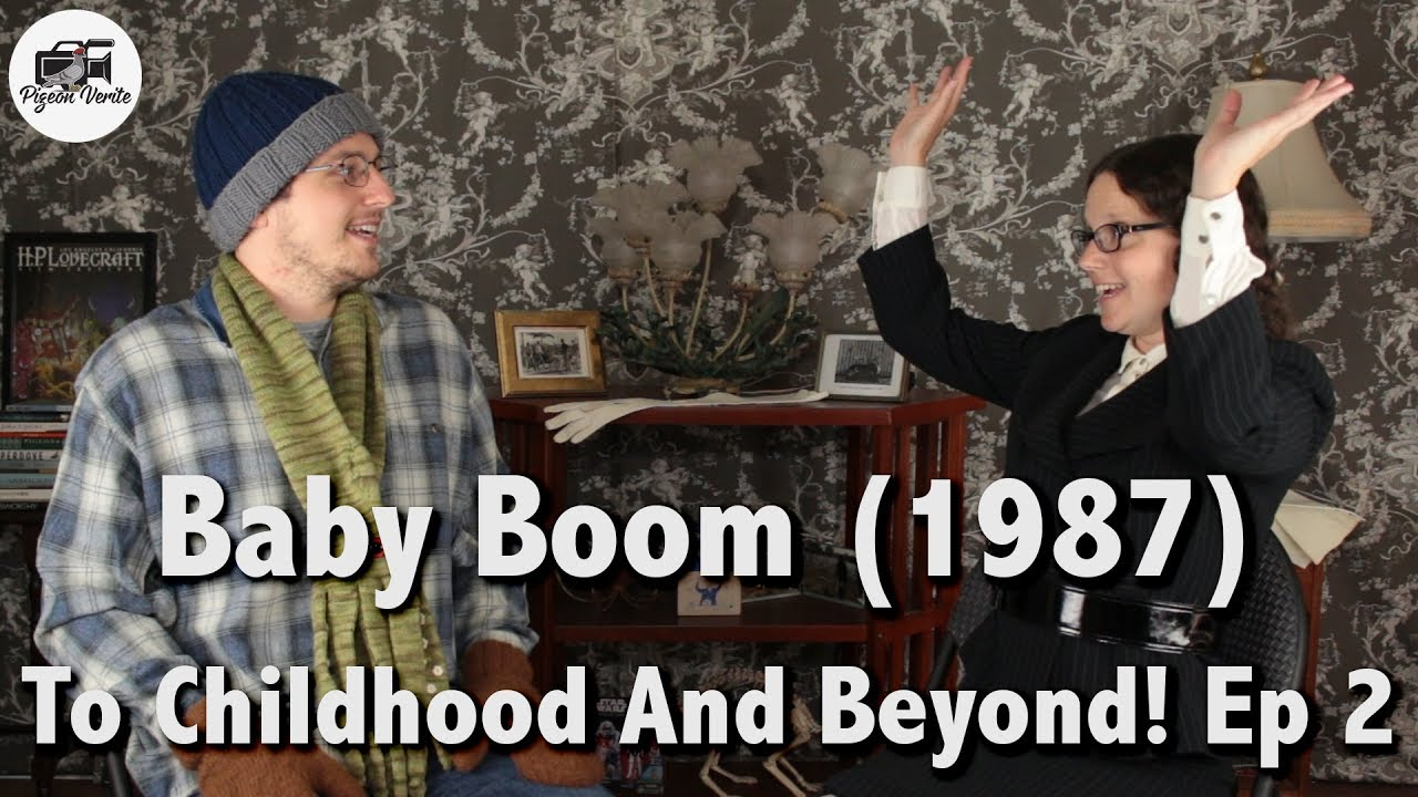 Download Baby Boom (1987) -- Movie Review   To Childhood And Beyond! : Ep 1