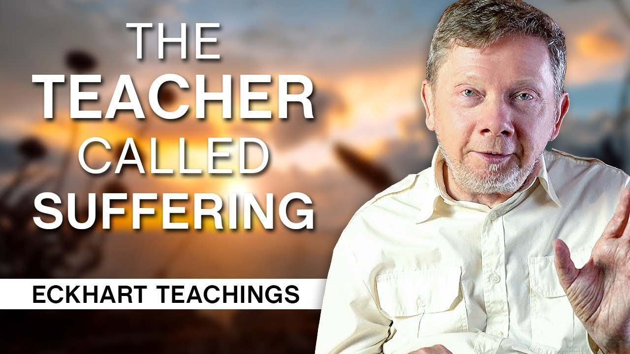 Download The Teacher Called Suffering | Eckhart Tolle Teachings