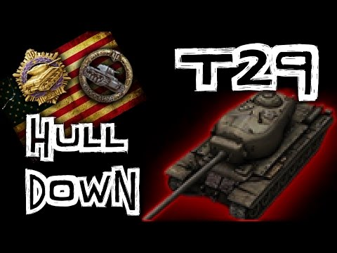 World of Tanks || T29 - Simply the Best?