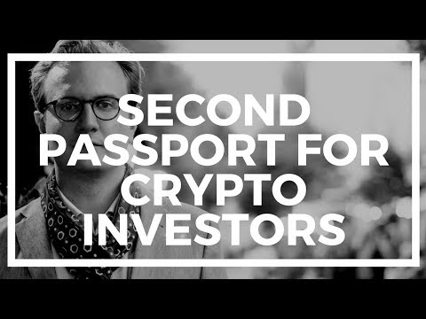 5 Reasons Every Crypto Investor Needs a Second Passport and Residency Offshore