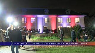 Yvelines | Les Yvelines ont célébré les fêtes de fin d'année au domaine de Madame Elisabeth