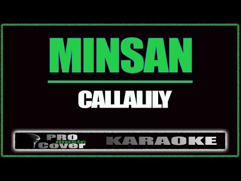 Minsan - CALLALILY (KARAOKE)
