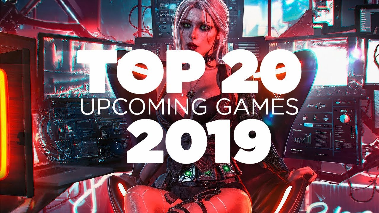 Top 20 Upcoming Games 2019 Ps4 Xbox One Pc Youtube