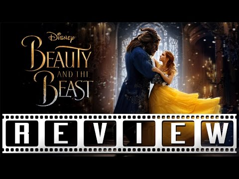 Beauty and the Beast (2017): A Film Rant Review
