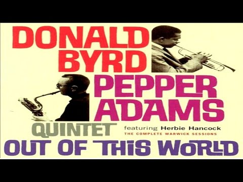 Donald Byrd / Pepper Adams Quintet - Mr. Lucky