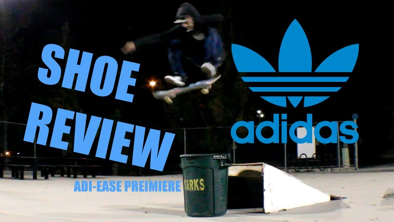 detailed look 6a5a4 93c34 ADIDAS SHOE REVIEW (Adi-Ease Premiere)