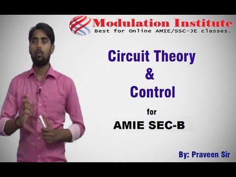 Circuit Theory lecture for AMIE Sec- B ( ECE & EEE) Er. Praveen sir | Modulation 9015781999