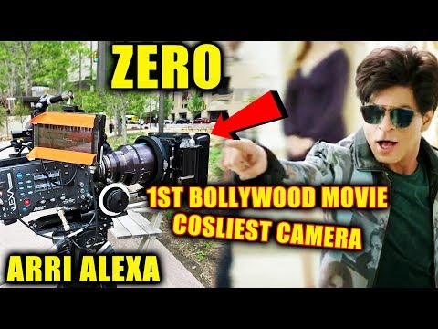 Shahrukh's ZERO | First INDIAN Movie To Be Shot With Arri Alexa CAMERAS