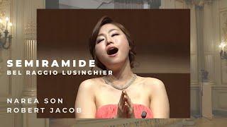 Bel raggio lusinghier Semiramide - Narea Son 소프라노 손나래 로씨니 오페라