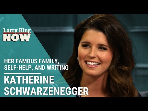 Katherine Schwarzenegger Joins Larry to Talk About Her Famous Family, Self-Help, and Writing