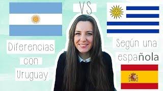 DIFERENCIAS ENTRE LOS ARGENTINOS Y URUGUAYOS·SEGÚN UNA ESPAÑOLA