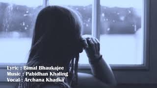 Yastai Yastai...|| Nepali Modern Song || By Archana Khadka
