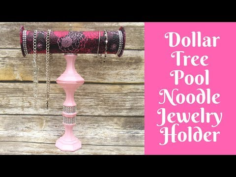 Everyday Crafting: Pool Noodle Jewelry Holder
