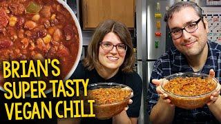 Recipe: Brian&#39s Super Tasty Vegan Chili (Plant-Based, Oil-Free)