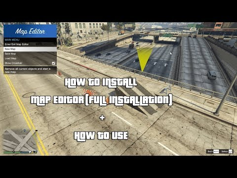 HOW TO INSTALL MAP EDITOR(FULL INSTALLATION)+HOW TO USE L GTA V MODS