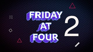 Friday at Four - 15th January 2021