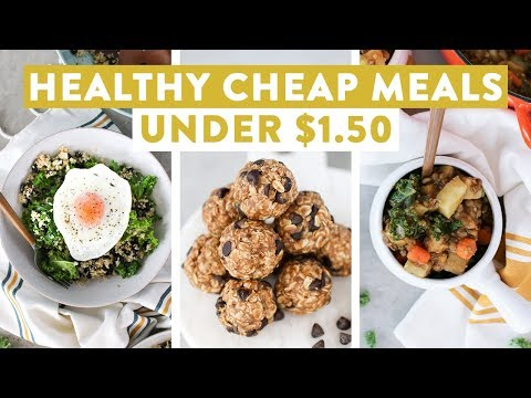 Healthy Cheap Meals Under $1.50 | EASY Budget Friendly Meal Ideas