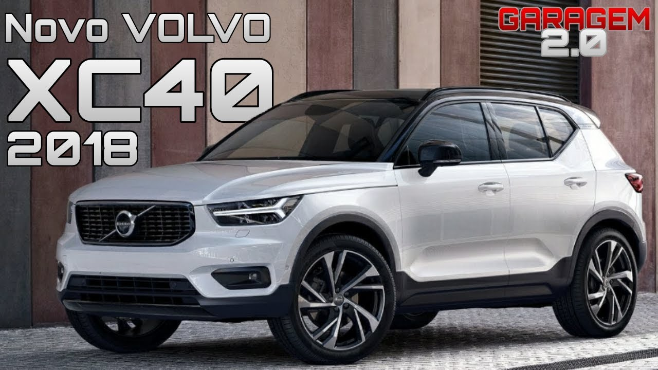 novo volvo xc40 2018 emdetalhes garagem 2 0 youtube. Black Bedroom Furniture Sets. Home Design Ideas