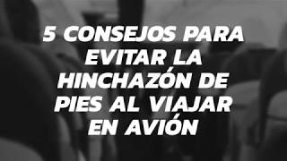 Hinchados pies avion y