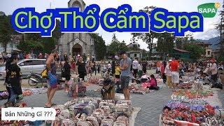 Chợ Thổ Cẩm Trước Nhà Thờ Đá Sapa Bán Những Gì | Sapa Tv