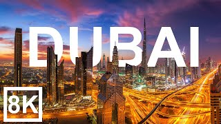 Dubai in 8K ULTRA HD -  The Game of Architecture (60 FPS)
