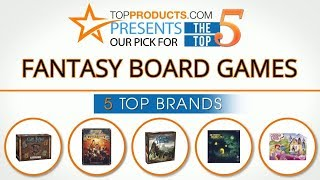 Best Fantasy Board Game Reviews 2017 – How to Choose the Best Fantasy Board Game