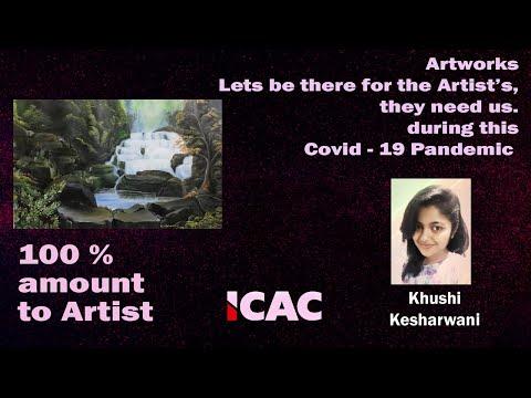 Khushi Kesarwani  | ICAC | Support Artists | Covid-19 | World art hub | Ravindra Mardia | Paintings