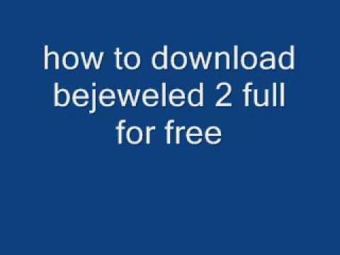 How To Download Bejeweled 2 Full For Free