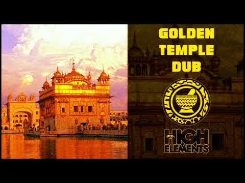 GOLDEN TEMPLE DUB - Jideh High Elements